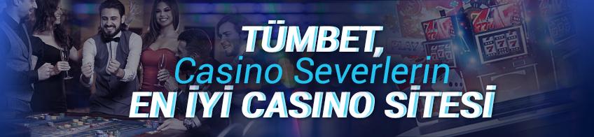 Tümbet Casino Oyunları